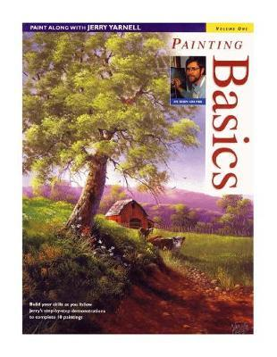Paint Along with Jerry Yarnell: Painting Basics Volume 1