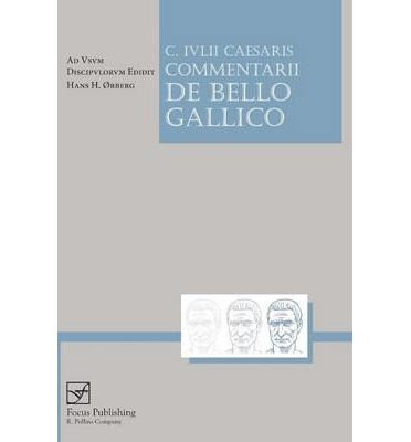 Caesaris Commentarii De Bello Gallico