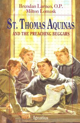 St.Thomas Aaquinas and the Preaching Beggars