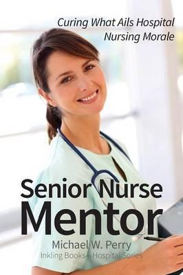 nurses as mentors Nurse education today (1990)10, 294-298 0260 6917/90/0010-0294/$ 1000 longman group uk ltd 1990 the concept and role of mentor james donovan the role of the mentor has been identified as crucial for the successful implementation of a project 2000 programme.