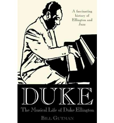 an introduction to the life and music by duke ellington Discover duke ellington famous and rare quotes share duke ellington quotations about music, jazz and art put it this way: jazz is a good mark tucker, duke ellington (1995) the duke ellington reader, p326, oxford paperbacks 132 copy quote.