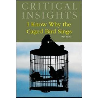 adversity in i know why the caged bird sings essay Complete summary of maya angelou's i know why the caged bird sings can you give me the summary of i know why the caged birds sings what adversity did.