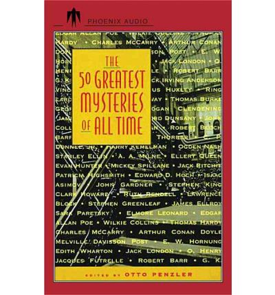 The 50 Greatest Mysteries of All Time : Otto Penzler ...
