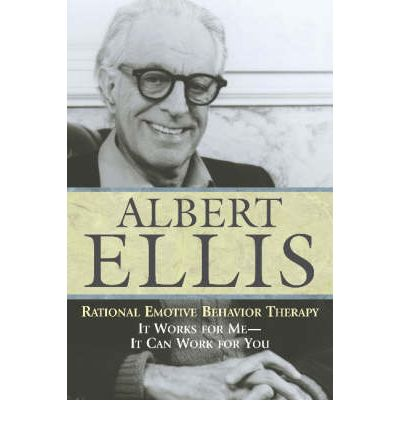 an introduction to the rational emotive behavior therapy of albert ellis and william glasser Rational emotive behavior therapy (rebt) is a form of psychotherapy and a philosophy of living created by albert ellis in the 1950's rebt (pronounced rebt — it is not pronounced rebbit ) is based on the premise that whenever we become upset, it is not the events taking place in our lives that upset us it is the beliefs that we hold that.