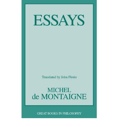 montaigne essays english translations Translation of michel de montaigne in english translate michel de montaigne in english online and download now our free translator to use any time at no charge.