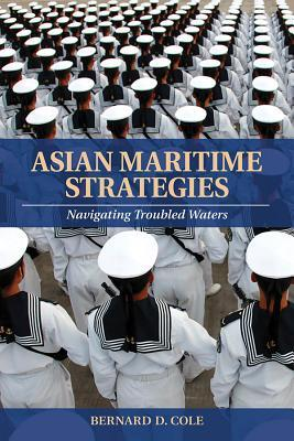 Asian Maritime Strategies