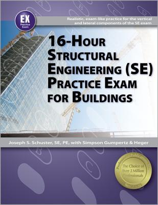16-Hour Structural Engineering (Se) Practice Exam for Buildings