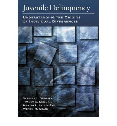 Juvenile Delinquency : Understanding the Origins of Individual Differences