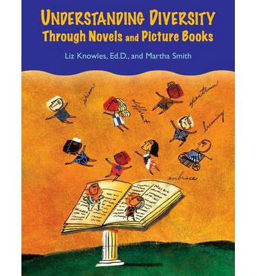 Understanding Diversity Through Novels and Picture Books