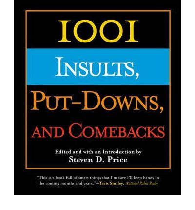 1001 Insults, Put-Downs and Comebacks