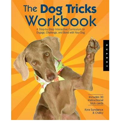 The Dog Tricks and Training Workbook