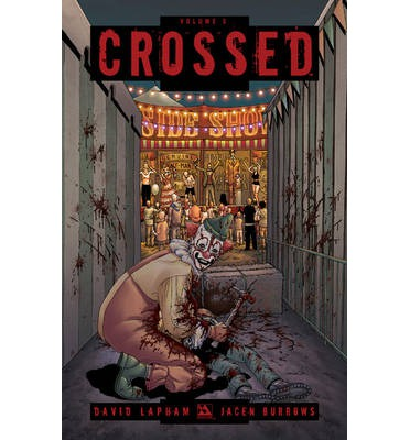 Crossed: Badlands v. 5