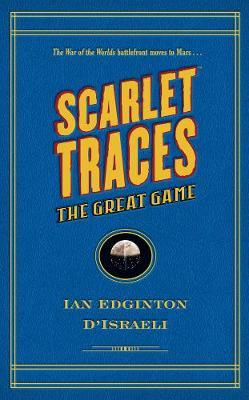 Scarlet Traces II: The Great Game