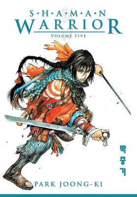 Shaman Warrior: Volume 5