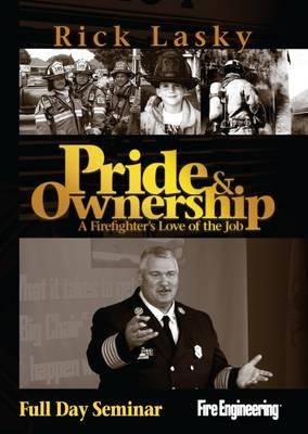 Pride & Ownership : A Firefighter's Love of the Job (Full Day Seminar)