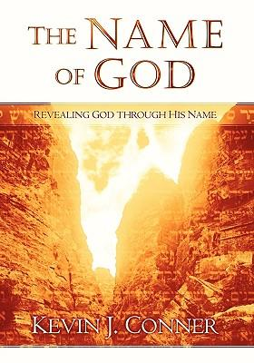 The Name of God : Revealing God Through His Name
