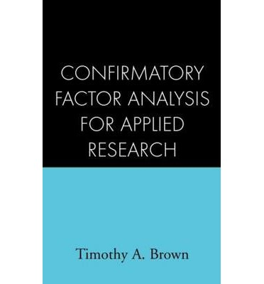 applied psychology factor analysis Emphasizing practical and theoretical aspects of confirmatory factor analysis (cfa) rather than mathematics or formulas, timothy a brown uses rich examples derived from the psychology, management, and sociology literatures to provide in-depth treatment of the concepts, procedures, pitfalls, and extensions of cfa methodology.