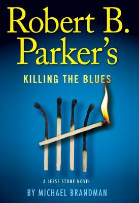 Rober B. Parker's Killing the Blues
