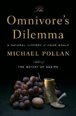 The Omnivore's Dilemma