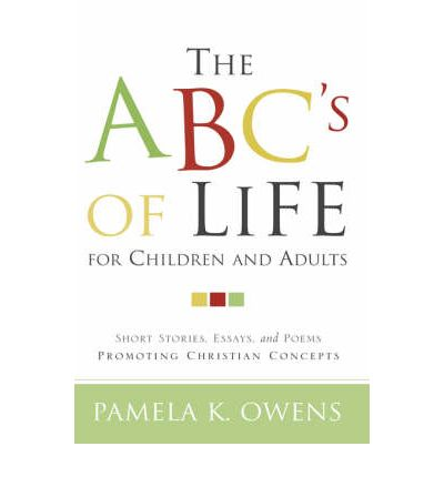 The ABC's of Life for Children and Adults
