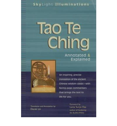 Tao Te Ching : Annotated and Explained
