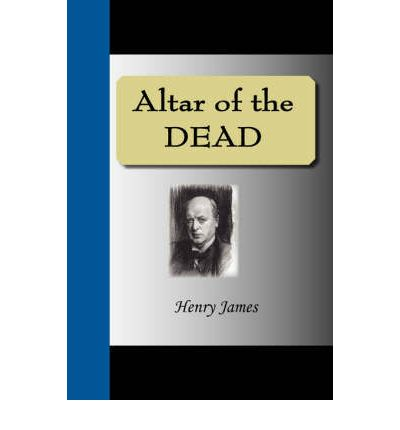 an analysis of the theme of fidelity and infidelity in the altar of the dead henri james Having trouble understanding shakespeare or 1984, come to cliffsnotes literature study guides for help book summaries  henry james the american henry james.