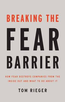 Breaking the Fear Barrier