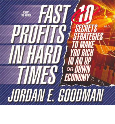 Fast Profits in Hard Times