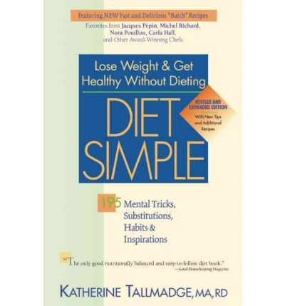 Diet Simple : 195 Mental Tricks, Substitutions, Habits & Inspirations