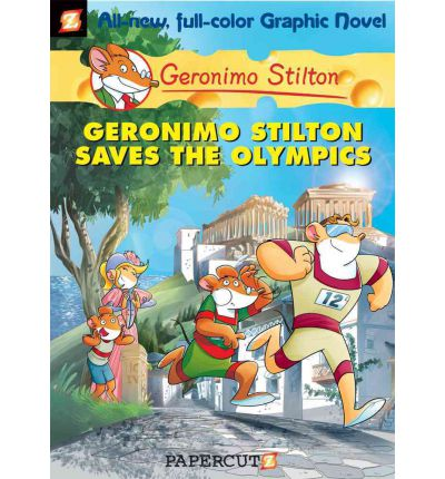 Geronimo Stilton Graphic Novels: Geronimo Stilton Saves the Olympics No. 10