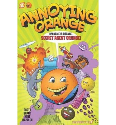 Annoying Orange: Secret Agent Orange v. 1