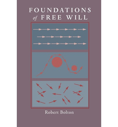 Foundations of Free Will
