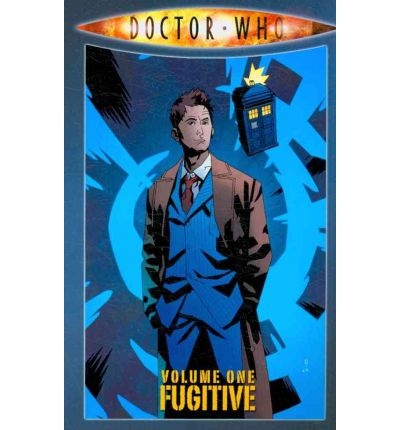 Doctor Who: Fugitive v. 1