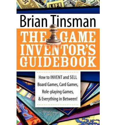 brian tinsman the game inventors guidebook