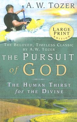 PURSUIT TOZER AW OF THE GOD
