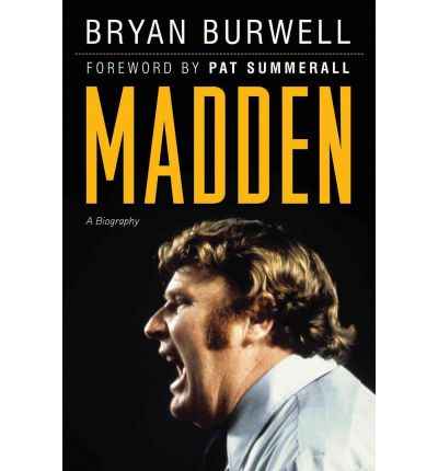 a review of bryan burwells madden