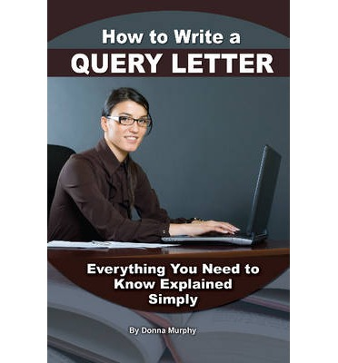 How to Write the Perfect Query Letter