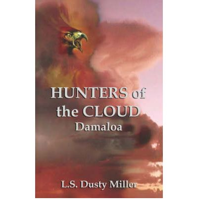 Hunters of the Cloud IV : Damaloa