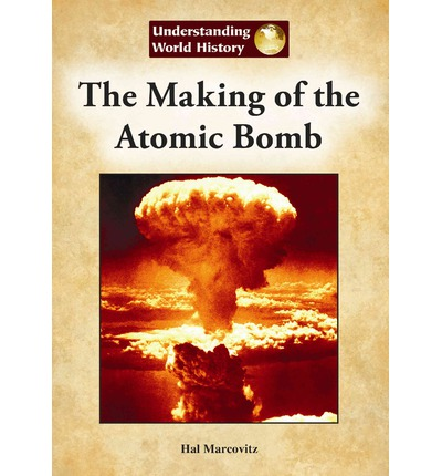 an introduction to the history of making the atomic bomb The book the making of the indian atomic bomb: science, secrecy and the postcolonial state, itty abraham is published by zed books.