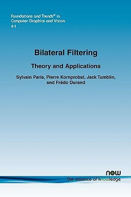 Bilateral Filtering : Theory and Applications