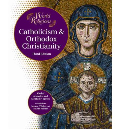 Catholicism and Orthodox Christianity