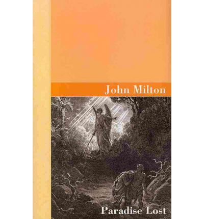 the division of good and evil in john miltons paradise lost Paradise lost is an epic poem in blank verse by the 17th-century english poet john milton (1608–1674) the first version, published in 1667, consisted of ten books with over ten thousand lines of verse.