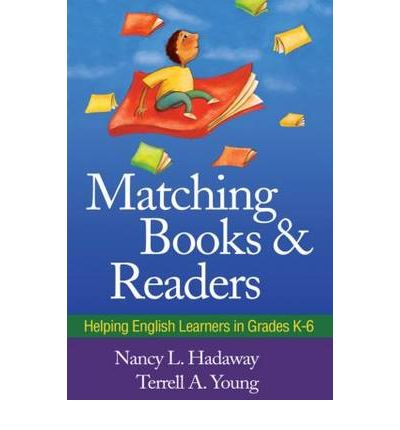 Download gratuito di libri per iphone Matching Books and Readers : Helping English Learners in Grades K-6 (Letteratura italiana) PDF 9781606238820 by Nancy L. Hadaway, Terrell A. Young