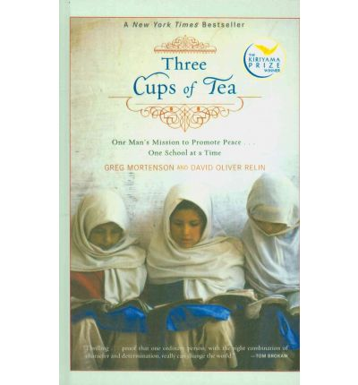 three cups of tea story of Three cups of tea one man's mission to fight terrorism and build nations    award-winning journalist david oliver relin tells the awesome story of this driven .