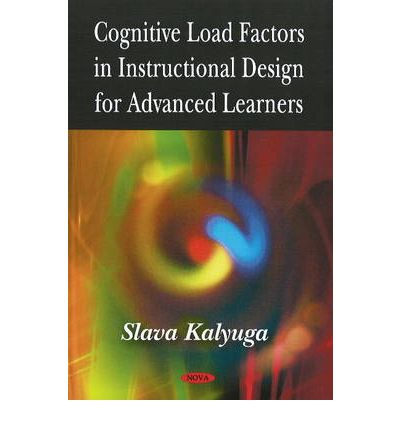 Cognitive Load Factors in Instructional Design for Advanced Learners