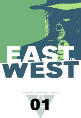 East of West: The Promise Volume 1
