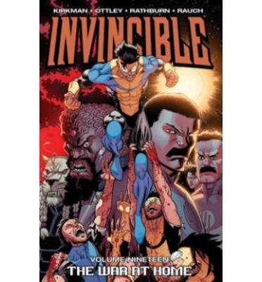 Invincible: War at Home Volume 19