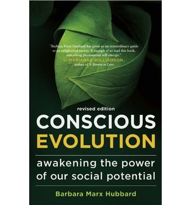 Conscious Evolution : Awakening the Power of Our Social Potential