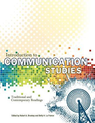 communication studies introduction Read the full-text online edition of introduction to communication studies (1990.