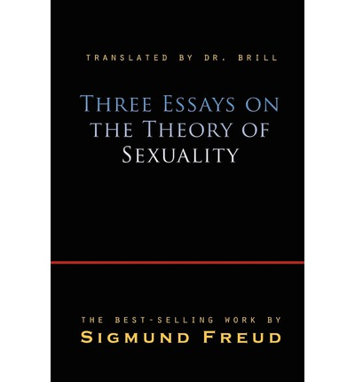 three essays on the theory of sexuality epub Freud discussed sexuality for instance, he noted that bisexual tendencies could be interpreted within the context of a female brain in a male body the book brings out many aspects of human behavior that we rarely dwell on consciously.